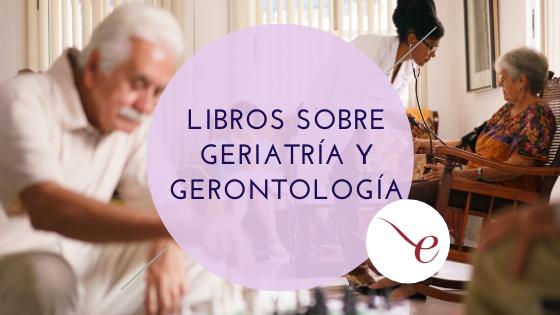 Libros sobre geriatría