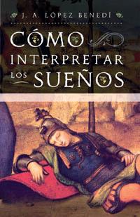 Portada del libro Cómo interpretar los sueños: guía práctica para la interpretación de los sueños.