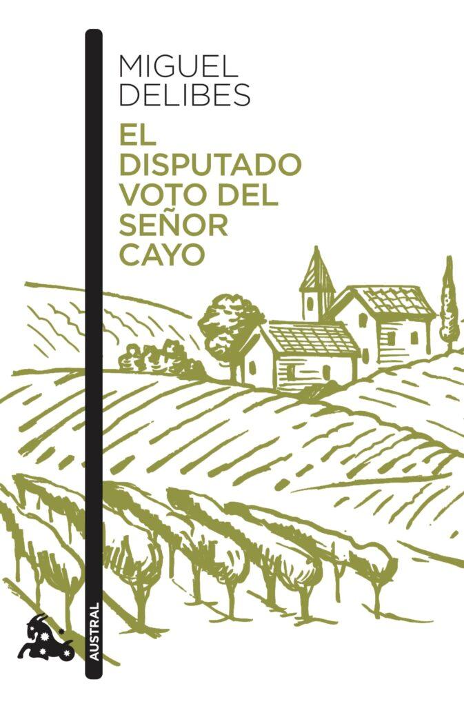 Portada del libro El disputado voto del señor Cayo (1978), de Miguel Delibes