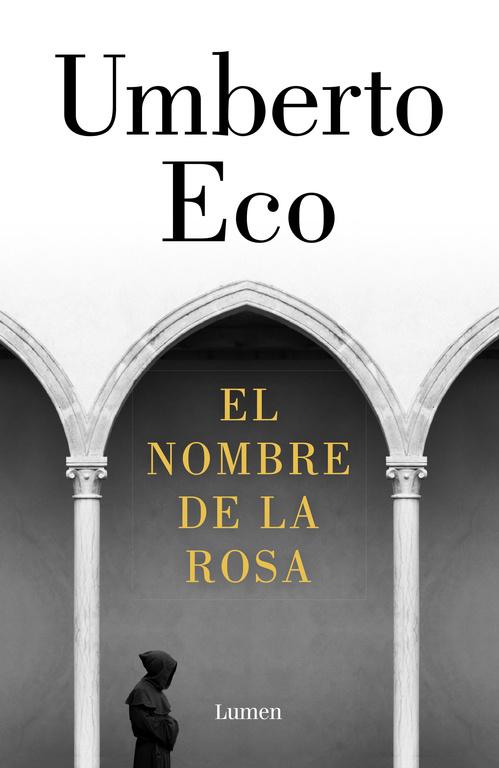 Portada de El nombre de la rosa de Umberto Eco