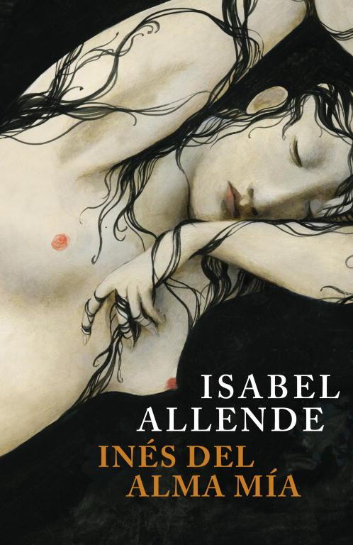 Portada del libro Inés del alma mía, de Isabel Allende.