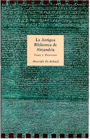 Portada del libro La Antigua Biblioteca de Alejandría