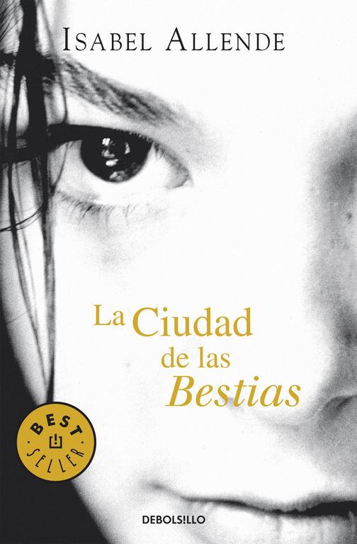 Portada del libro La ciudad de las Bestias, de Isabel Allende.