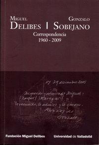 Portada del libro Miguel Delibes – Gonzalo Sobejano. Correspondencia, publicado por la Universidad de Valladolid