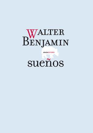 Portada del libro Sueños, de Walter Benjamin