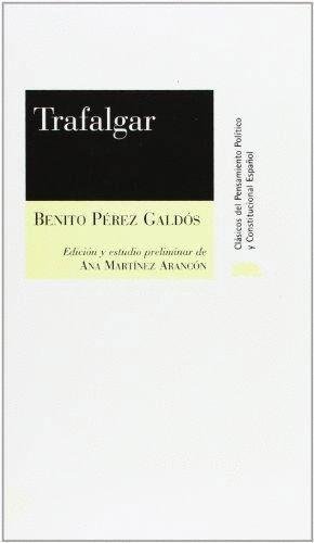 Portada del libro Trafalgar, de los Episodios Nacionales.