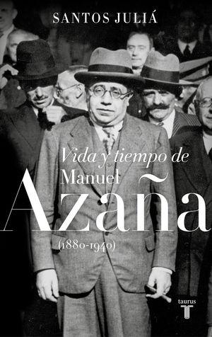 Portada del libro Vida y Tiempo de Manuel Azaña