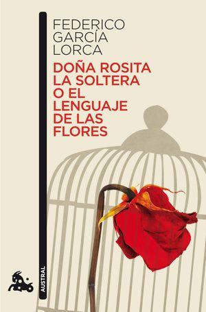 Portada del libro Doña Rosita la soltera o el lenguaje de las flores., de Lorca.