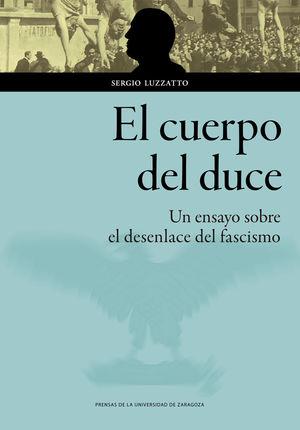 """Portada del libro """"El cuerpo del Duce"""" (Universidad de Zaragoza)"""