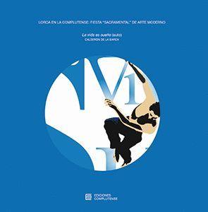 """Portada del libro Lorca en la Complutense: fiesta """"sacramental"""" de arte moderno, publicado por Ediciones Complutense."""