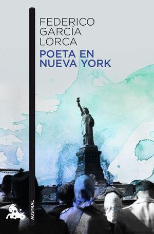 Poeta en Nueva York, Federico García Lorca.