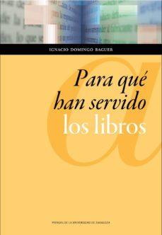 Portada de Para qué han servido los libros de Ignacio Domingo Baguer