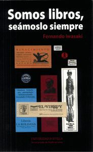 Portada de Somos libros, seámoslo siempre de Fernando Iwasaki