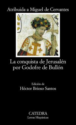 Portada del libro La conquista de Jerusalén por Godofre de Bullón, de Miguel de Cervantes.