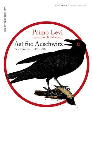Portada del libro  Así fue Auschwitz. Testimonios 1945-1986.