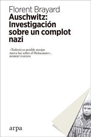 Portada del libro  Auschwitz: investigación sobre un complot nazi.