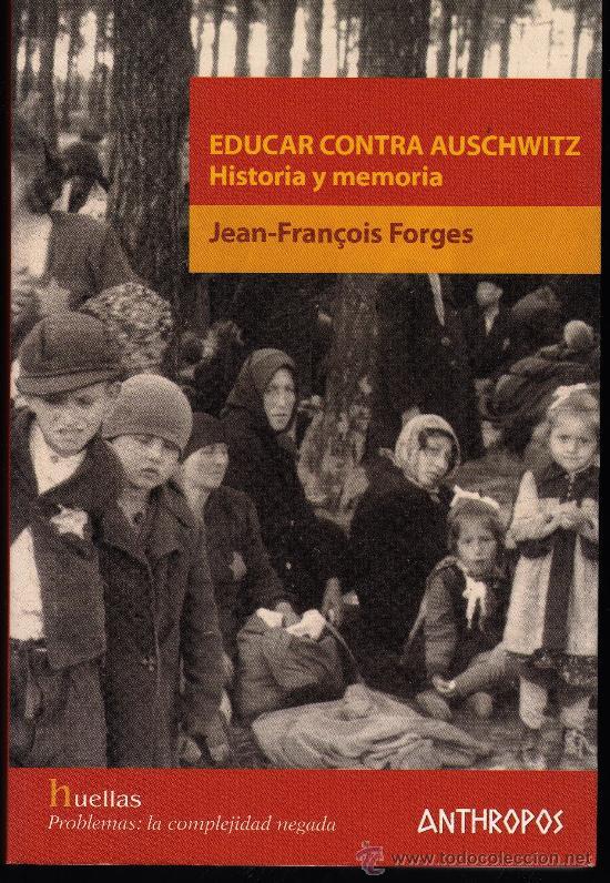 Portada del libro Educar contra Auschwitz.