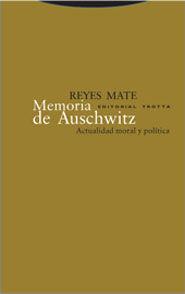 Portada del libro Memoria de Auschwitz. Actualidad moral y política.