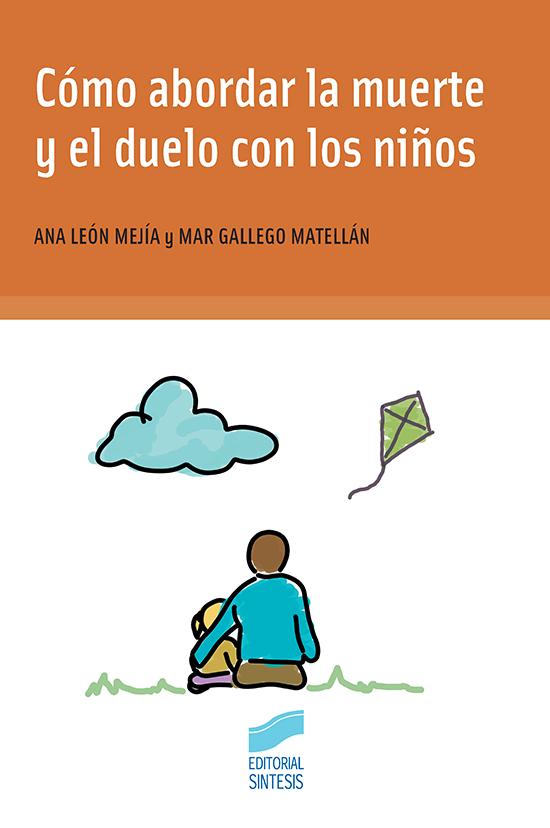 Cubierta del libro Cómo abordar el la muerte y el duelo con los niños