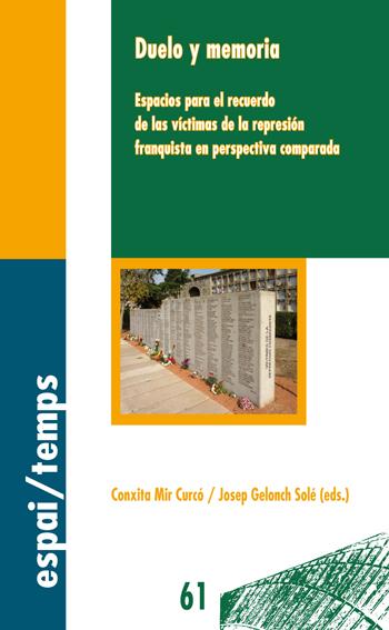 Cubierta del libro libro Duelo y memoria. Espacios para el recuerdo de las víctimas de la represión franquista en perspectiva comparada, publicado por la Universitat de Lleida.