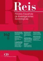 REIS. REVISTA ESPAÑOLA DE INVESTIGACIONES SOCIOLÓGICAS Nº 162