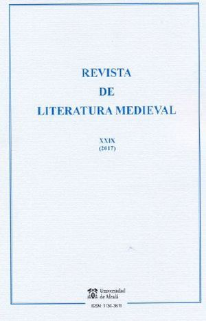 REVISTA DE LITERATURA MEDIEVAL Nº 29 (2017)