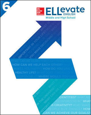 ELLEVATE ENGLISH: MIDDLE AND HIGH SCHOOL WORKBOOK LEVEL 6