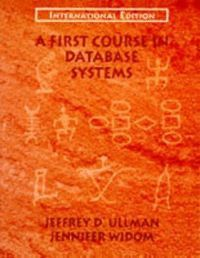 FIRST COURSE DATABASE SYSTEMS