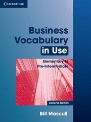 BUSINESS VOCABULARY IN USE ELEMENTARY TO PRE-INTERMEDIATE WITH ANSWERS 2ND EDITION