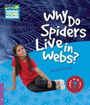 WHY DO SPIDERS LIVE IN WEBS? LEVEL 4 FACTBOOK