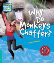 WHY DO MONKEYS CHATTER? LEVEL 5 FACTBOOK