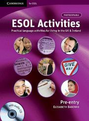 ESOL ACTIVITIES PRE-ENTRY WITH AUDIO CD
