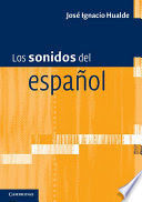 LOS SONIDOS DEL ESPAÑOL SPANISH LANGUAGE EDITION