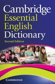 CAMBRIDGE ESSENTIAL ENGLISH DICTIONARY 2ªED
