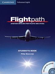 FLIGHTPATH AVIATION ENGLISH FOR PILOTS AND ATCOS STUDENT´S BOOK WITH AUDIO CDS (3) AND DVD