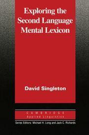 EXPLORING THE SECOND LANGUAGE MENTAL LEXICON