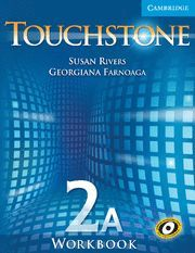 TOUCHSTONE WORKBOOK 2A