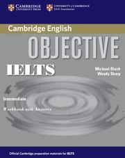 OBJECTIVE IELTS INTERMEDIATE WORKBOOK WITH ANSWERS
