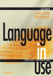 LANGUAGE IN USE BEGINNER SELF-STUDY WORKBOOK