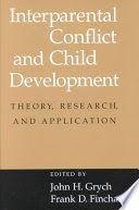 INTERPARETAL CONFLIC.AND CHILD DEVELOPMENT THEORY