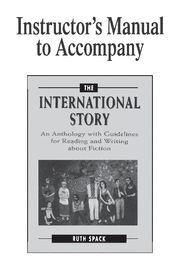 INSTRUCTOR´S MANUAL TO ACCOMPANY THE INTERNATIONAL STORY