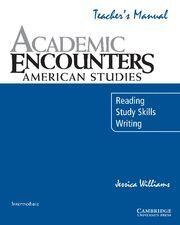 ACADEMIC ENCOUNTERS AMERICAN STUDIES TEACHER´S MANUAL