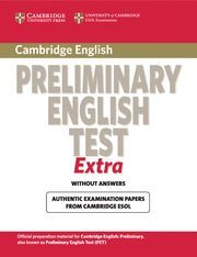 CAMBRIDGE PRELIMINARY ENGLISH TEST EXTRA STUDENT´S BOOK