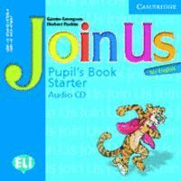 JOIN US FOR ENGLISH STARTER PUPIL´S BOOK AUDIO CD