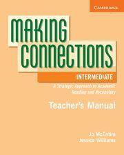 MAKING CONNECTIONS INTERMEDIATE TEACHER´S MANUAL