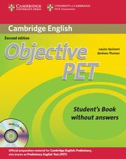 OBJECTIVE PET STUDENT'S BOOK WITHOUT ANSWERS WITH CD-ROM 2ND EDITION
