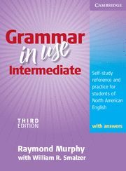 GRAMMAR IN USE INTERMEDIATE STUDENT'S BOOK WITH ANSWERS 3RD EDITION