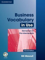 BUSINESS VOCABULARY IN USE ELEMENTARY TO PRE-INTERMEDIATE WITH ANSWERS AND CD-ROM 2ND EDITION