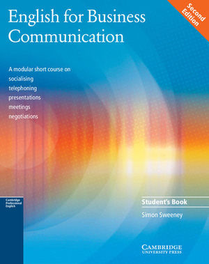 ENGLISH FOR BUSINESS COMMUNICATION STUDENT'S BOOK 2ND EDITION