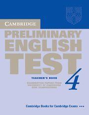 CAMBRIDGE PRELIMINARY ENGLISH TEST 4 TEACHER´S BOOK